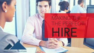 Making the perfect hire