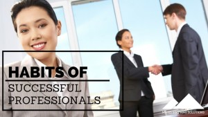 Habits of successful professionals