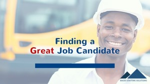 Finding a great job candidate