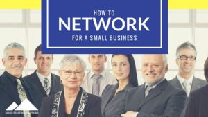 How to Network for a Small Business