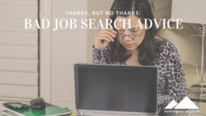 bad job search advice