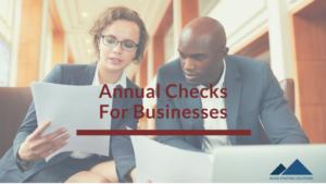 annual checks for businesses
