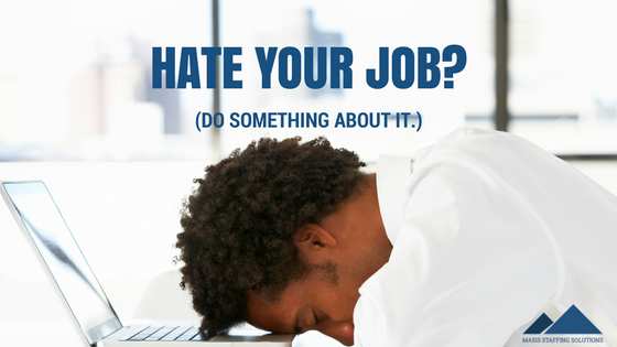 hate your job
