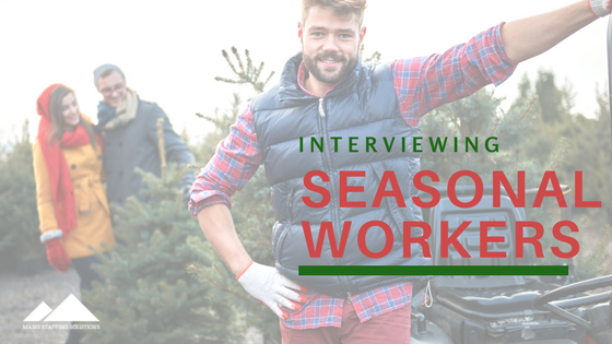 interviewing seasonal workers