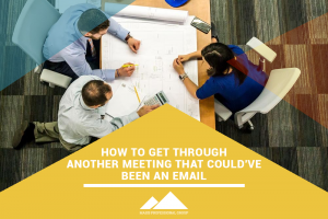 Masis Staffing - How to Get Through Another Meeting that Could've Been an Email